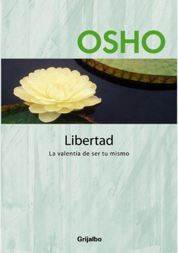 libertad-la-valentia-de-ser-tu-mismo-spanish-edition