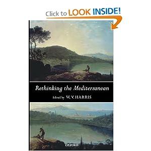 Rethinking the Mediterranean W. V. Harris