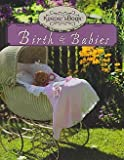 img - for Birth and Babies - Keeper's Book Volume 1 book / textbook / text book