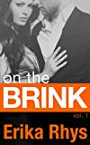 On the Brink (Volume One in the On the Brink Series)