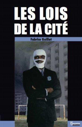 Les lois de la cité par Fabrice Guillet