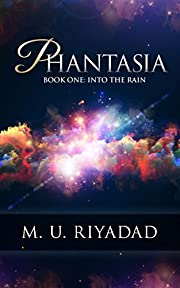 PHANTASIA (Book One: Into the Rain)