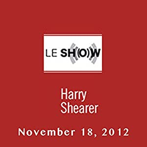 Le Show, November 18, 2012 Radio/TV Program