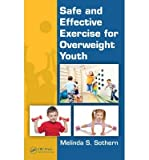 img - for [ Safe and Effective Exercise for Overweight Youth BY Sothern, Melinda S., PhD ( Author ) ] { Hardcover } 2014 book / textbook / text book