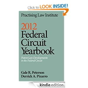 2012 Federal Circuit Yearbook Gale R. Peterson and Derrick A. Pizarro