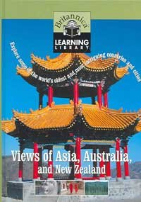 Views of Asia, Australia & New Zealand: Explore some of the world's oldest and most intriguing countries and cities (Britannica Learning Library)