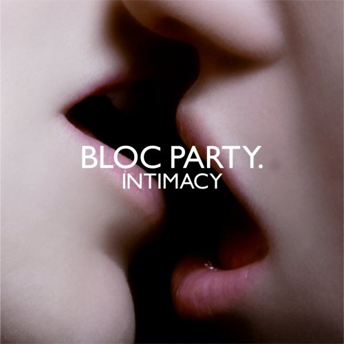Bloc Party - Intimacy - Zortam Music