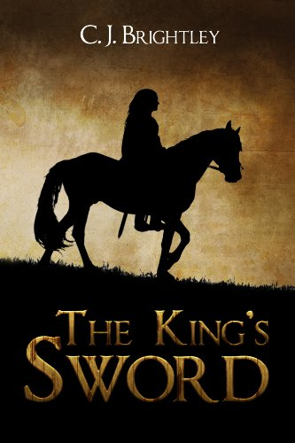 The King's Sword by C. J. Brightley ebook deal