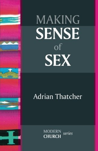 Making Sense of Sex (Modern Church)