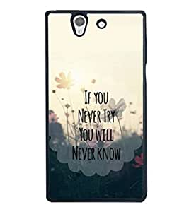 printtech Cool Quotes Life Back Case Cover for Sony Xperia Z , Sony Xperia Z L36h