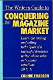 img - for The Writer's Guide to Conquering the Magazine Market book / textbook / text book