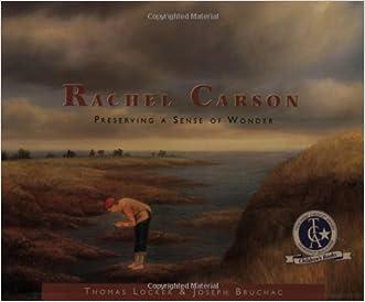Rachel Carson: Preserving a Sense of Wonder (Images of Conservationists)
