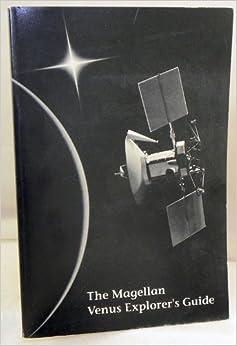 The Magellan Venus explorer's guide (SuDoc NAS 1.12/7:90 ...