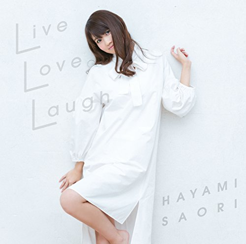 「Live Love Laugh」<通常盤>