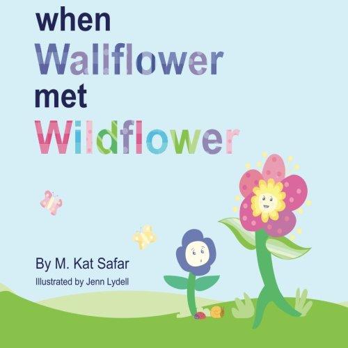When Wallflower Met Wildflower