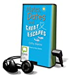 Mates, Dates and Great Escapes [With Earbuds] (Playaway Young Adult)