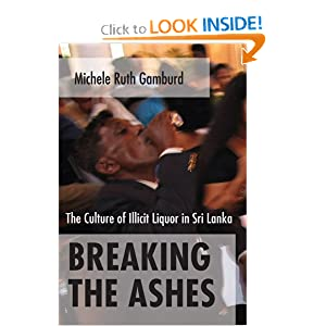 Breaking the Ashes: The Culture of Illicit Liquor in Sri Lanka