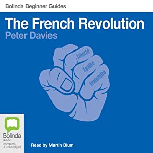 French Revolution: Bolinda Beginner Guides Audiobook