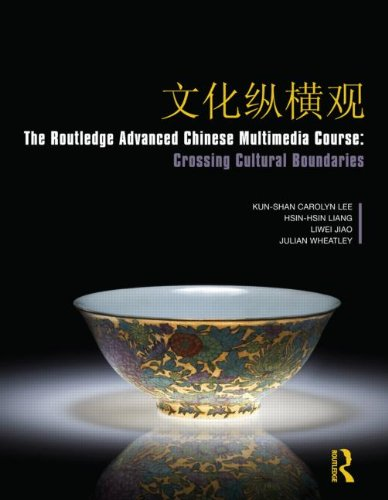 The Routledge Advanced Chinese Multimedia Course:...