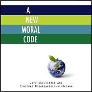 A New Moral Code | [Jeff Schweitzer, Giuseppe Notarbartolo-Di-Sciara]