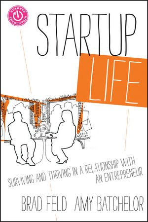 Startup Life: Surviving and Thriving in a Relationship