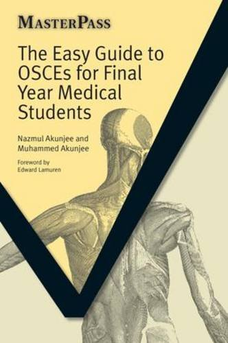 Book: Easy Guide to OSCEs for Final Year Medical Students by Muhammed Akunjee