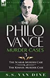 The Philo Vance Murder Cases: 3-The Scarab Murder Case & The Kennel Murder Case (0857064304) by Van Dine, S. S.