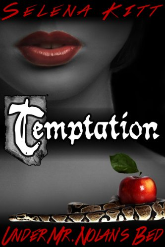 Temptation (New Adult Romance) (Under Mr. Nolan's Bed) by Selena Kitt