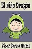 El niño dragón (Poesía Infantil)