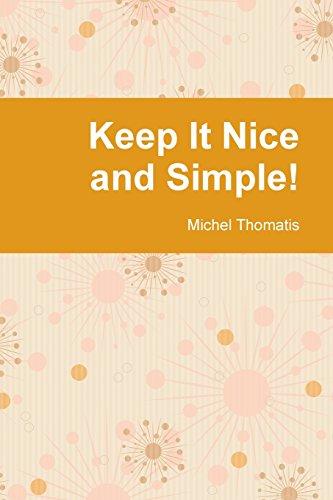 Keep It Nice and Simple!