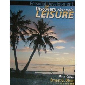 PERSONAL DEVELOPMENT AND DISCOVERY THROUGH LEISURE W/ CD ROM