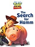 Toy Story: The Search for Hamm (Disney Storybook Collections)