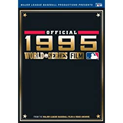 Official 1995 World Series Film