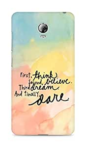 AMEZ think belive dream dare Back Cover For Lenovo Vibe P1