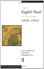 The English Novel In History 1840-95 (The Novel in History)
