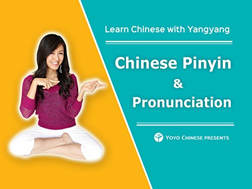 Learn Chinese with Yangyang: Chinese Pinyin & Pronunciation - Season 1