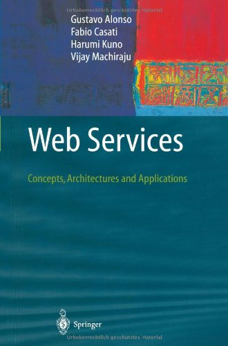 Web Services: Concepts, Architectures and Applications...
