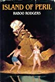 img - for Island of Peril by Raboo Rodgers (1987-04-03) book / textbook / text book