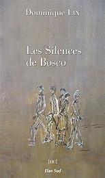 Les  silences de Bosco