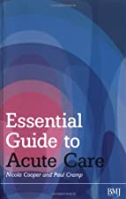 Essential Guide to Acute Care by Nicola Cooper