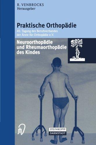 Neuroorthopädie und Rheumaorthopädie des Kindes