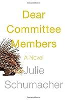 Dear Committee Members: A novel