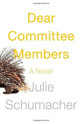 Image of Dear Committee Members: A novel