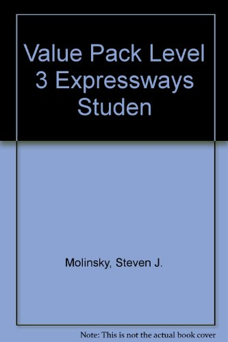 Expressways: Student Book and Workbook Level 3, by Steven J. Molinsky, Bill Bliss