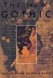 The New Gothic: A Collection of Contemporary Gothic Fiction (0394587677) by Morrow, Bradford