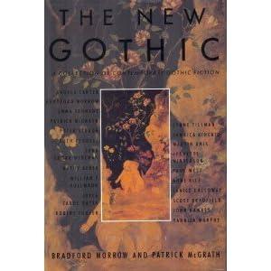 The New Gothic - Patrick McGrath & Bradford Morrow