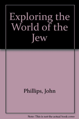Exploring the World of the Jew