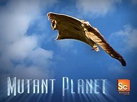 Mutant Planet Season 1