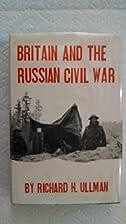 Britain and the Russian Civil War, November…