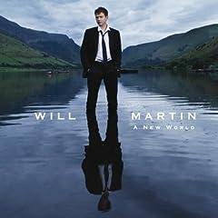 Will Martin : A New World